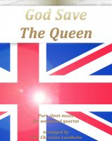 Cover for 'God Save The Queen Pure sheet music for woodwind quartet arranged by Lars Christian Lundholm'