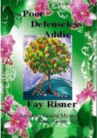 Cover for 'Poor Defenseless Addie-Amazing Gracie Mystery Series'
