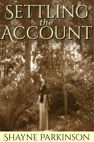 Cover for 'Settling the Account (Promises to Keep: Book 3)'