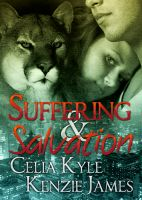 Cover for 'Suffering & Salvation (Celia Kyle & Kenzie James)'