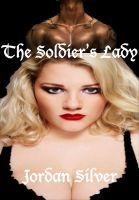 Jordan Silver - The Soldier's Lady