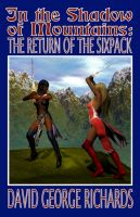Cover for 'In the Shadow of Mountains: The Return of the Sixpack'