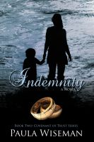 Cover for 'Indemnity: Book Two: Covenant of Trust Series'