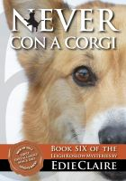 Cover for 'Never Con a Corgi [Book 6, Leigh Koslow Mystery Series]'