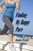 Cover for 'Finding My Happy Pace (Toronto Series #8)'