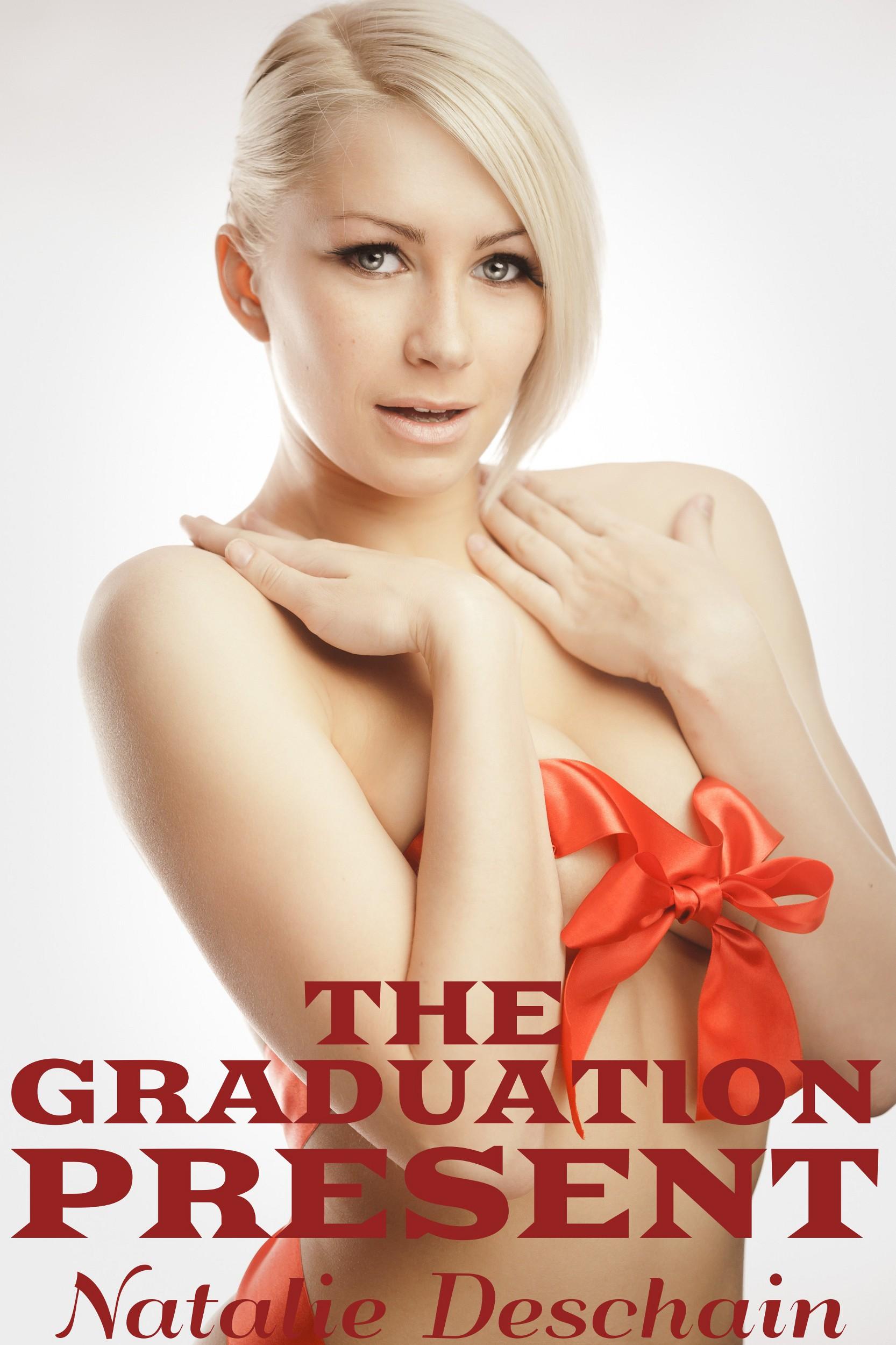 Natalie Deschain - The Graduation Present (Taboo Sex)