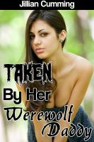 Cover for 'Taken by Her Werewolf Daddy'