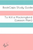 Cover for 'To Kill a Mockingbird: Teacher Lesson Plans and Study Guide'