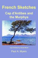 Cover for 'French Sketches: Cap d'Antibes and the Murphys'