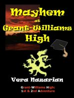Cover for 'Mayhem at Grant-Williams High'