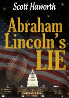 Cover for 'Abraham Lincoln's Lie'