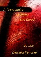 Cover for 'A Communion of Water and Blood'