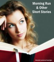Cover for 'Morning Run & Other Short Stories:  A Collection of Humor Fiction'