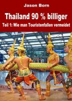 Cover for 'Thailand 90% billiger - Teil 1'