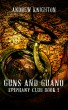 Guns and Guano by Andrew Knighton
