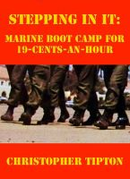 Cover for 'Stepping In It: Marine Boot Camp For 19-Cents-An-Hour'