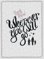 Cover for 'Wherever You Will Go'
