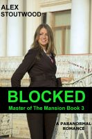 Cover for 'Blocked (Master of The Mansion Book 3)'
