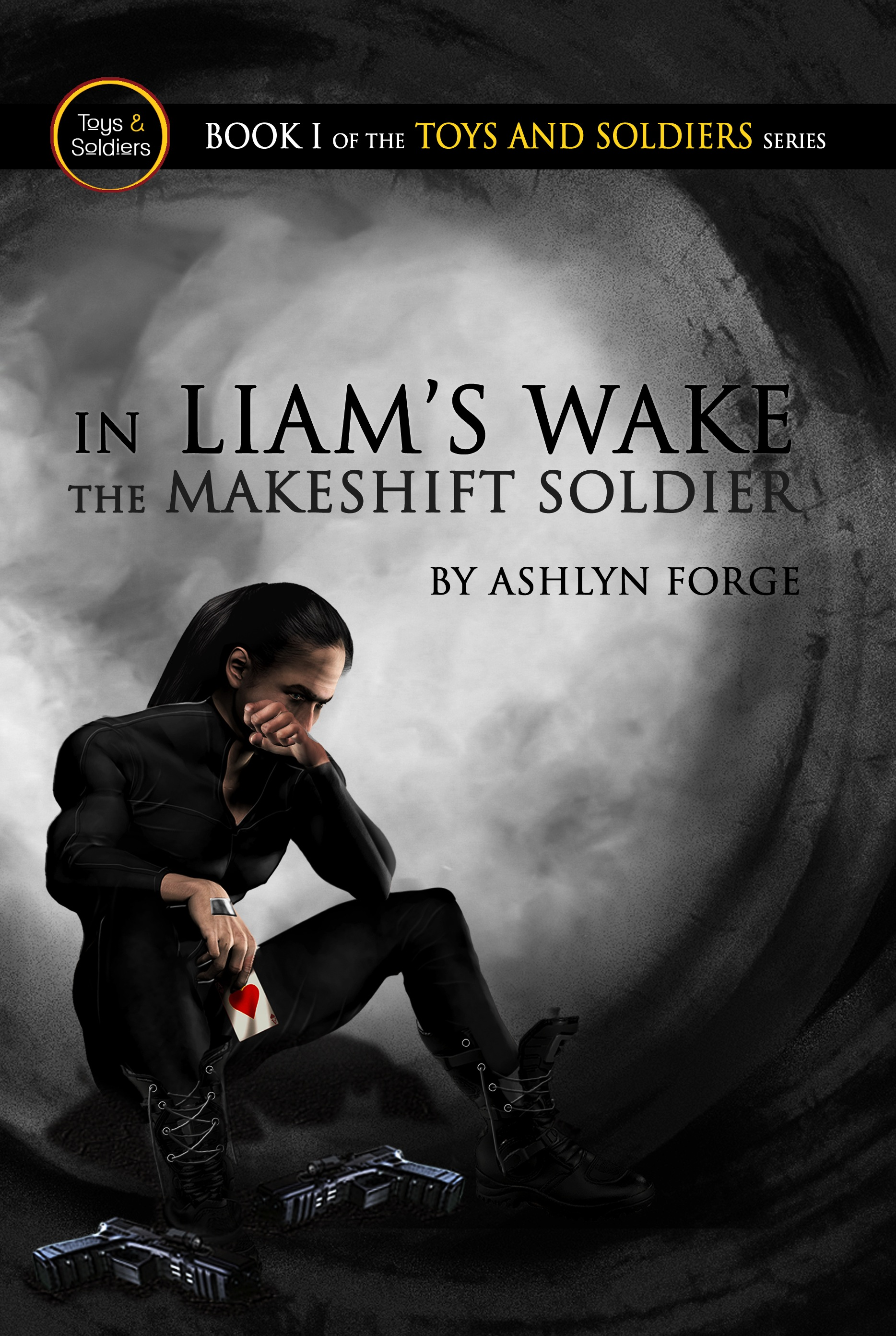 Book Review: In Liam's Wake: The Makeshift Soldier by Ashlyn Forge
