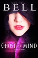 Cover for 'Ghost of Mind Episode Three'