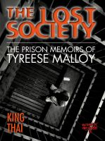 Cover for 'The Lost Society: The Prison Memoirs of Tyreese Malloy'