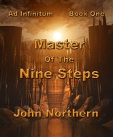Cover for 'Ad Infinitum Book One Master of the Nine Steps'