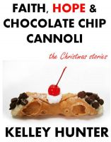 Cover for 'Faith, Hope & Chocolate Chip Cannoli'