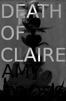 Cover for 'Death of Claire'