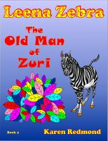 Cover for 'Leena Zebra, The Old Man of Zuri'