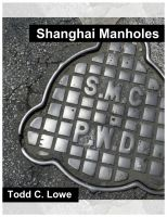 Cover for 'Shanghai Manholes'