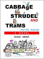 Cover for 'Cabbage, Strudel and Trams (Part 3: Australia)'