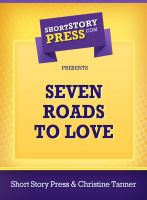 Cover for 'Seven Roads To Love'