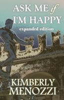 Cover for 'Ask Me if I'm Happy (Expanded Edition)'