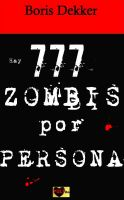 Cover for 'Hay 777 zombis por persona'
