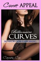 Cover for 'Billionaire Curves - Boardroom Gangbang (BBW Light BDSM Erotica - Curvy Women with Hot Men)'