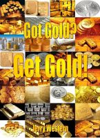 Cover for 'Got Gold? Get Gold!'