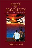 Cover for 'Fires of Prophecy: The Morcyth Saga Book Two'