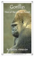 Cover for 'Gorillas: Men of the African Forest'