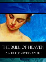 Cover for 'Venus in Hell: The Bull of Heaven'