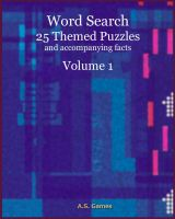 Cover for 'Word Search: 25 Themed Puzzles (and accompanying facts) Volume 1'