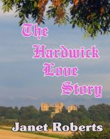 Cover for 'The Hardwick Love Story'