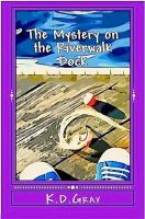 Cover for 'The Mystery on the Riverwalk Dock'