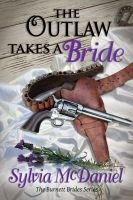 Cover for 'The Outlaw Takes A Bride'