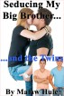 Seducing My Big Brother and the Twins (Taboo, Multiples, Stuffing) by Malaw Hule