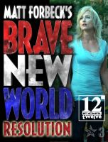 Cover for 'Matt Forbeck's Brave New World: Resolution'