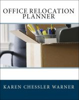 Cover for 'Office Relocation Planner: Plan, Manage and Execute Your Next Office Move - Today!'