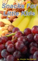 Cover for 'Snacks For Little Kids'