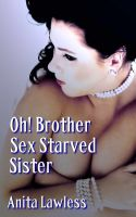 Cover for 'Oh! Brother: Sex Starved Sister'