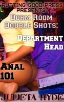 Cover for 'Dorm Room Double Shots: Department Head & Anal 101'