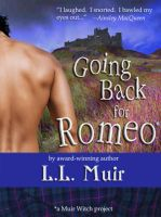 Cover for 'Going Back for Romeo (A Highlander Time Travel Romance)'